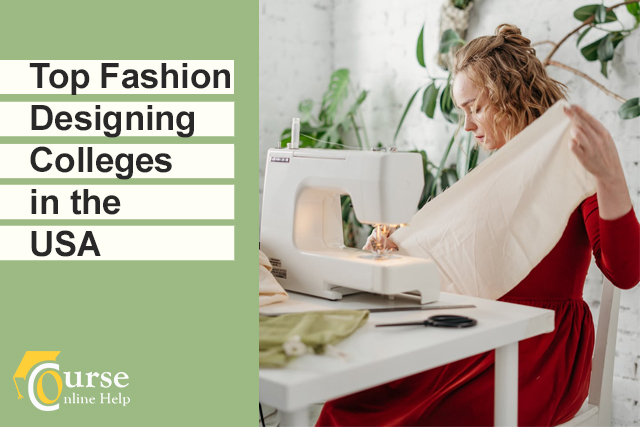 Top Fashion Designing Colleges In The Usa Courseonlinehelp