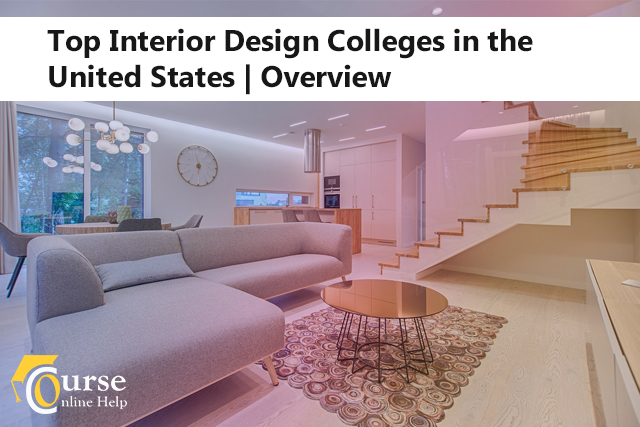 Top Interior Design Colleges In The United States An Overview